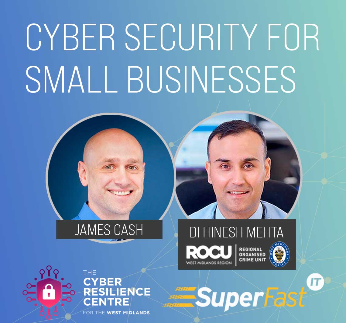 Cyber security for small businesses event - Cyber Midlands